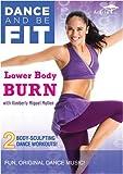 Dance & Be Fit: Lower Body Burn [DVD] [Import]