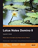 img - for Lotus Notes Domino 8: Upgrader's Guide book / textbook / text book
