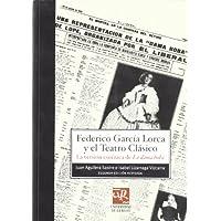 """Federico García Lorca y el teatro clásico: La versión escénica de """"La dama boba"""" (Biblioteca de Investigación)..."""