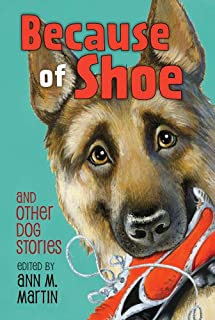 Book Cover: Because of Shoe and Other Dog Stories