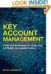 Key Account Management: Tools and Tec...