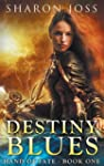 Destiny Blues: Hand of Fate - Book On...