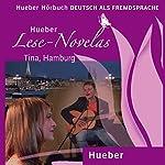 Tina, Hamburg (Lese Novelas - Deutsch als Fremdsprache) | Thomas Silvin