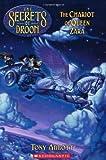 The Chariot of Queen Zara: (Secrets of Droon #27) (0439671752) by Abbott, Tony