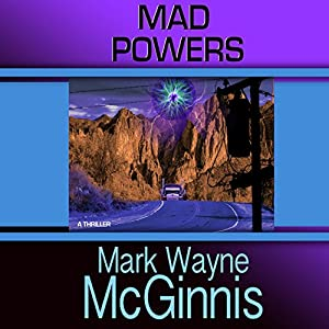 Tapped In 01 - Mad Powers - Mark Wayne McGinnis