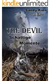 The Devil - Schattige Momente