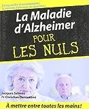 La maladie d'Alzheimer Pour les nuls...