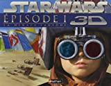 echange, troc Pablo Hidalgo - Star Wars 3D : Episode I : La menace fantôme