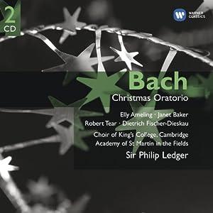 Christmas Oratorio (Ameling, Baker, Tear, Fischer-Dieskau, King's College Choir, Academy of St Martin in the Fields, Sir Philip Ledger)