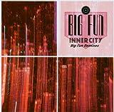 Big Fun Remixes