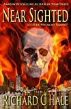 Near Sighted (Book 2 of the Near Death Series) (Volume 2)