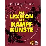 """Das Lexikon der Kampfk�nstevon """"Werner Lind"""""""