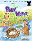 img - for Tiny Baby Moses - Arch Books book / textbook / text book