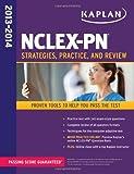 NCLEX-PN 2013-2014 (Kaplan NCLEX-PN Exam)