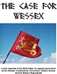 Case for Wessex, The: A Joint Respons...