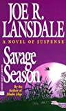 Savage Season (0446404314) by Lansdale, Joe R.