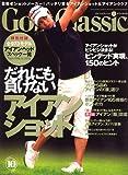 Golf Classic (ゴルフクラッシック) 2006年 10月号 [雑誌]