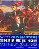 Matt's Old Masters: Titian, Rubens, Velasquez, Hogarth