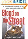 Blood on the Street: The Sensational Inside Story of How Wall Street Analysts Duped a Generation of Investors