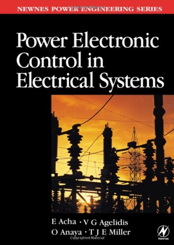 Power Electronic Control in Electrical Systems Newnes Power