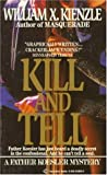 Kill and Tell (0345318560) by Kienzle, William X.