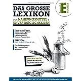 """Das Gro�e Lexikon der Nahrungsmittel & Unvertr�glichkeitenvon """"Anuba Schneider"""""""