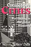 Competitive cities:succeeding in the global economy