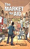 img - for The Market for Aid book / textbook / text book