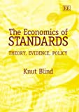 The economics of standards:theory, evidence, policy