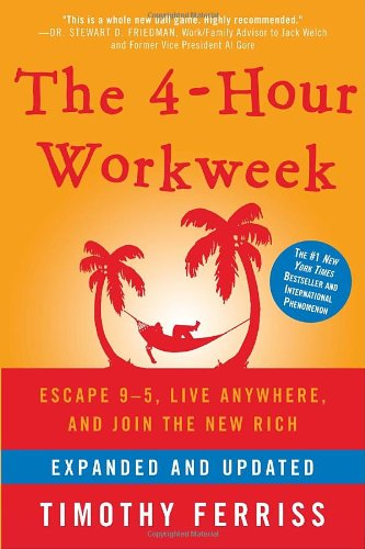 The 4-Hour Workweek: Escape 9-5, Live Anywhere, And Join The New Rich (Expanded And Updated) front-384039