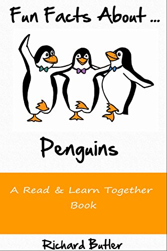 Fun Facts About Penguins: Part of the Fun