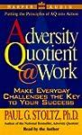Adversity Quotient @ Work, The
