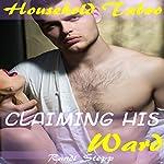 Claiming His Ward | Randi Stepp