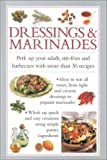 img - for Dressings & Marinades: Perk Up your Salads, Stir Frys, and Barbecues with 30 Great Recipes (Cook's Essentials) book / textbook / text book