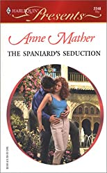 The Spaniard&#39;s Seduction