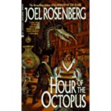 Hour of the Octopus ~ Joel Rosenberg