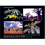 Succulent and Xerophytic Plants of Madagascar, Vol. 2