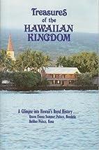 Treasures of the Hawaiian Kingdom: A Glimpse…