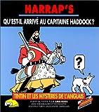 echange, troc Eileen Sorley, Hergé, Bookmaker (Firme) - Qu'est-il arrivé au capitaine Haddock?
