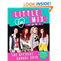 Little Mix: The Official Annual 2013 (Annuals 2013)