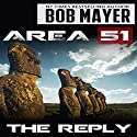 Area 51: The Reply Audiobook by Robert Doherty, Bob Mayer Narrated by Jeffrey Kafer