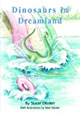 Dinosaurs in Dreamland