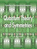 img - for Quantum Theory and Symmetries - Proceedings of the International Symposium book / textbook / text book