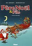 """Afficher """"Père Noël & fils n° 1 Bulles de Noël"""""""