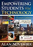 By Alan C. November - Empowering Students with Technology: 2nd (second) Edition