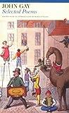 Selected Poems of John Gay (Fyfield Books) (0415967392) by Gay, John