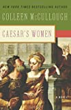 Caesar's Women (0061582425) by McCullough, Colleen