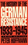 The History of the German Resistance,...