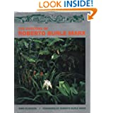 The Gardens of Roberto Burle Marx
