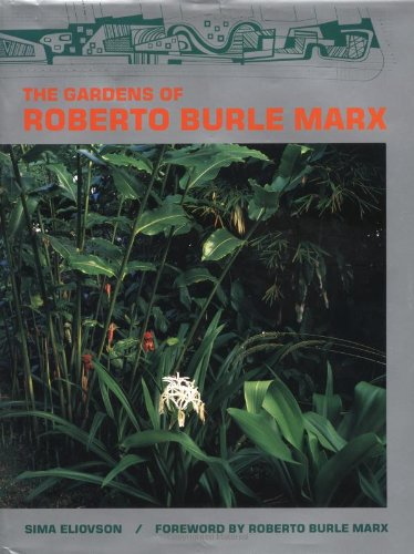 The Gardens of Roberto Burle Marx